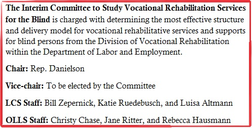 Interim Committee to Study Vocational Rehabilitiation Services for the Blind
