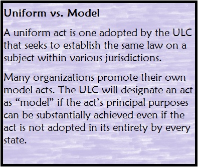 The Uniform Law Commission Works to Promote Uniformity of Law Among the States